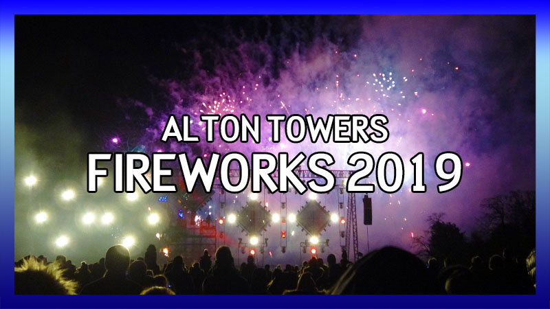 Alton Towers Fireworks Spectacular 2019 video