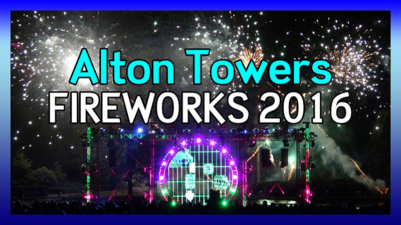 Alton Towers Fireworks 2016