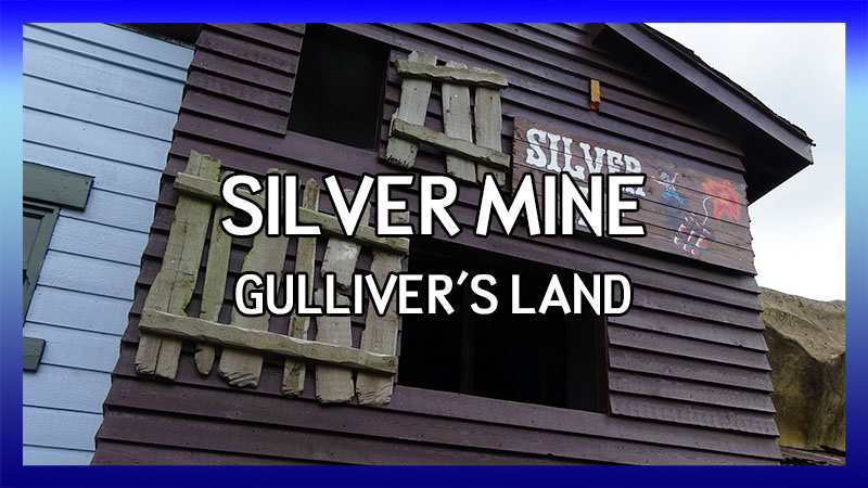 Gulliver's Land Silver Mine POV video