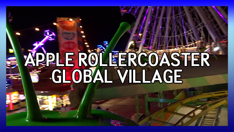 Global Village Apple Rollercoaster POV video